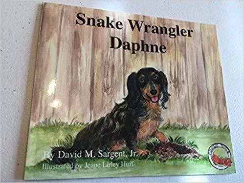Snake Wrangler Daphne By: David M. Sargent, Jr.