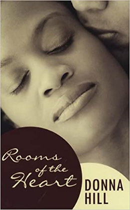 Rooms of the Heart By: Donna Hill