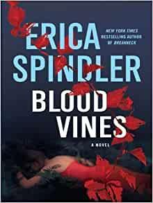 Blood Vines By: Erica Spindler
