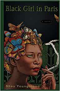 Black Girl in Paris By: Shay Youngblood