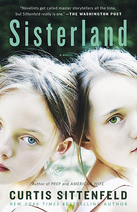 Sisterland By: Curtis Sittenfeld