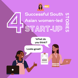 4 Successful South Asian Women-led Startup Stories