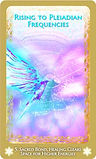 Rising to the Pleiadian Frequencies card