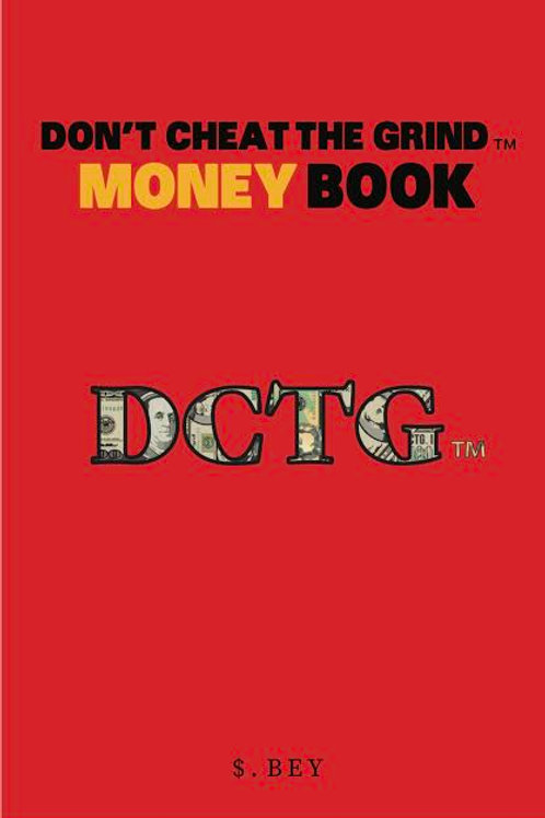 Don't Cheat The Grind™ Money Book eBook