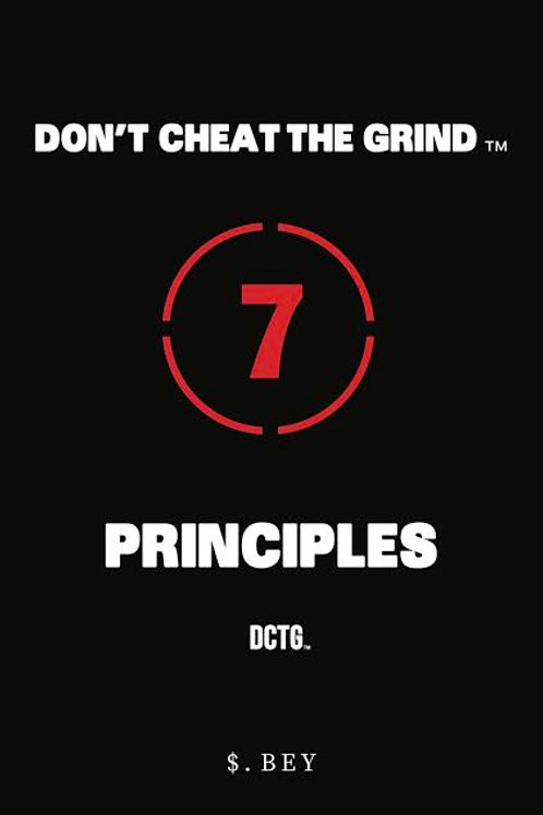 Signed Copy of Don't Cheat The Grind™: 7 Principles