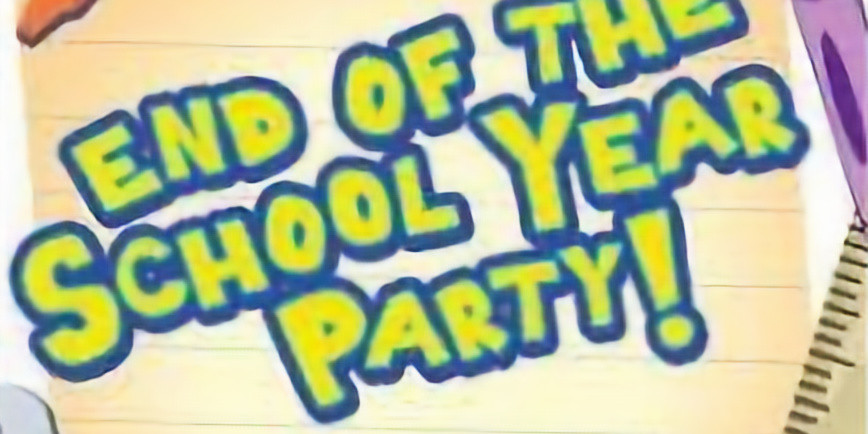 End of the School Year Party