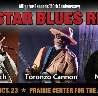 HOT SHOW - Oct. 23: Alligator's 50th Anniversary All-Star Blues Revue, Prairie Center, Schaumburg