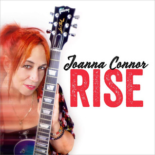 Joanna Connor - Rise