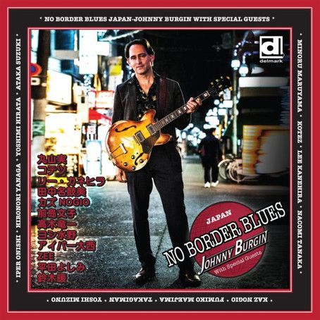 Johnny Burgin w/ special guests - No Border Blues
