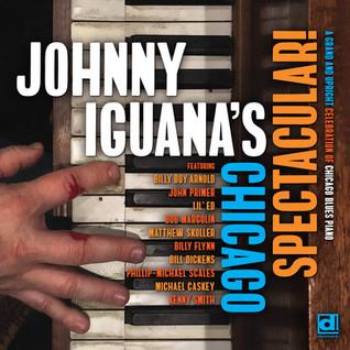 Johnny Iguana's Chicago Spectacular!