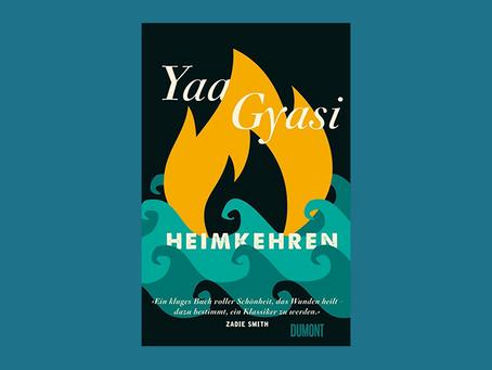 """""""Heimkehren"""" von Yaa Gyasi"""