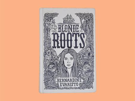 """""""Blonde Roots"""" von Bernardine Evaristo"""