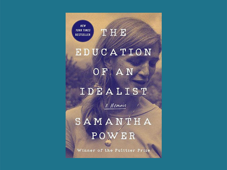"""""""The Education of an Idealist - A Memoir"""" von Samantha Power"""