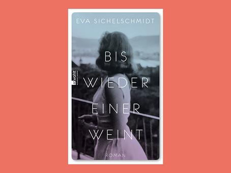 """""""Bis wieder einer weint"""" von Eva Sichelschmidt"""