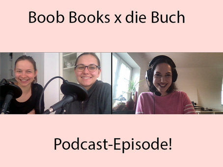 """Boob Books im Podcast-Interview bei """"die Buch"""" zu Mithu Sanyals """"Identitti"""""""
