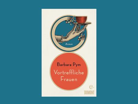 """""""Vortreffliche Frauen"""" von Barbara Pym"""