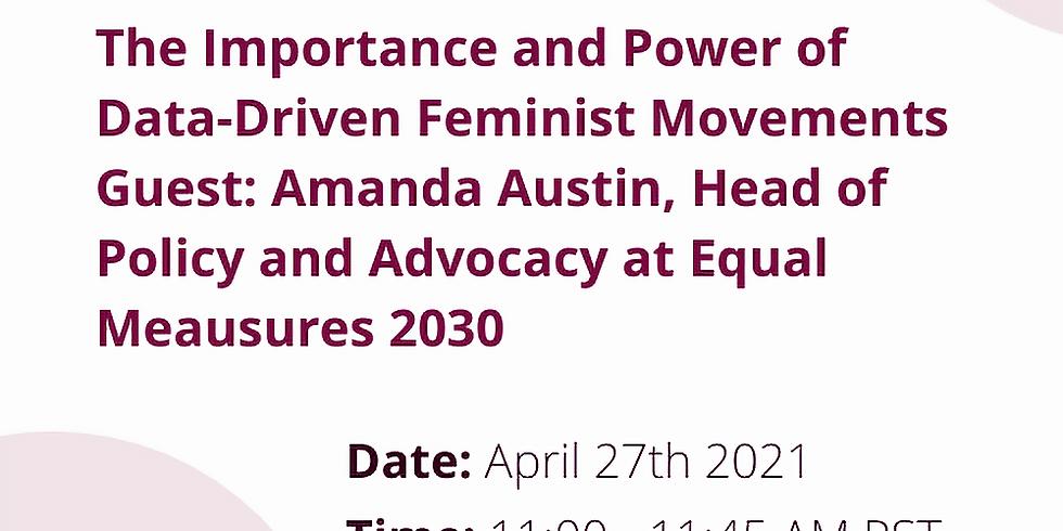 The Importance and Power of Data-Driven Feminist Movements