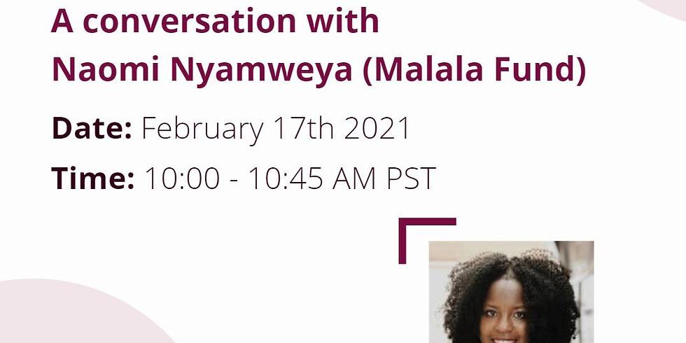 Conversation with Naomi Nyamweya, Research Officer at Malala Fund.