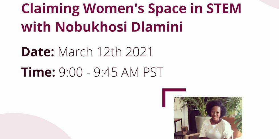 Claiming Women's Space in STEM with Nobukhosi Dlamini