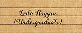 Leila Rayyan (USOAR Undergraduate Fellow)