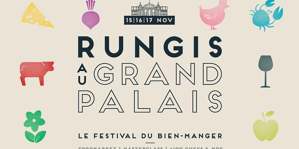 Rungis au Grand Palais - Le festival du bien-manger