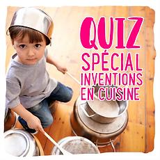 quiz inventions cuisine.png