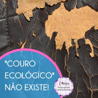 """""""Couro ecológico"""" não existe!"""