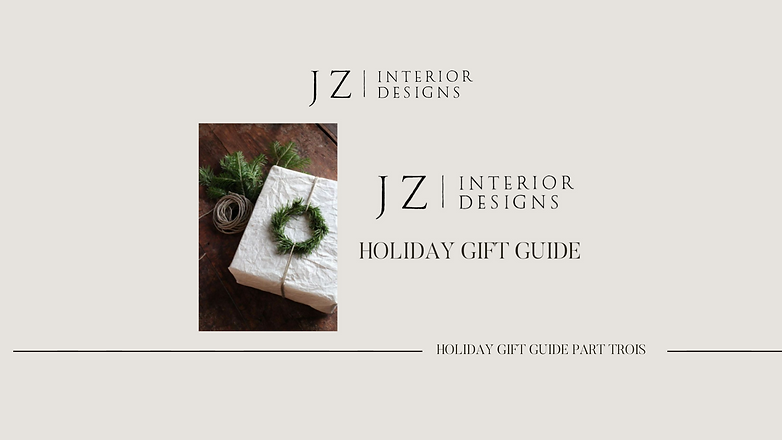 Holiday Gift Guide Part Trois
