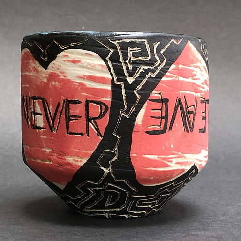 Never Leave Me Again Cup