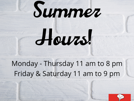 We've Switched to Summer Hours