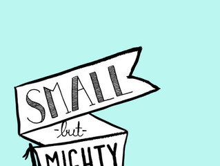 Small, But Mighty Monday!