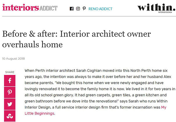 Image of the article Australian blogger 'Interiors Addict' wrote on the design and renovation of Within's director, Sarah Coghlan's own home in North Perth