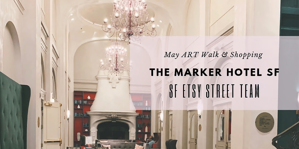 May Art Walk at the Marker SF