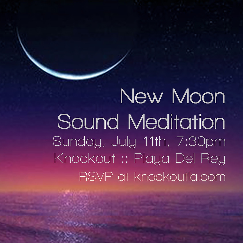 New Moon Sound Meditation (In Person) Knockout Link