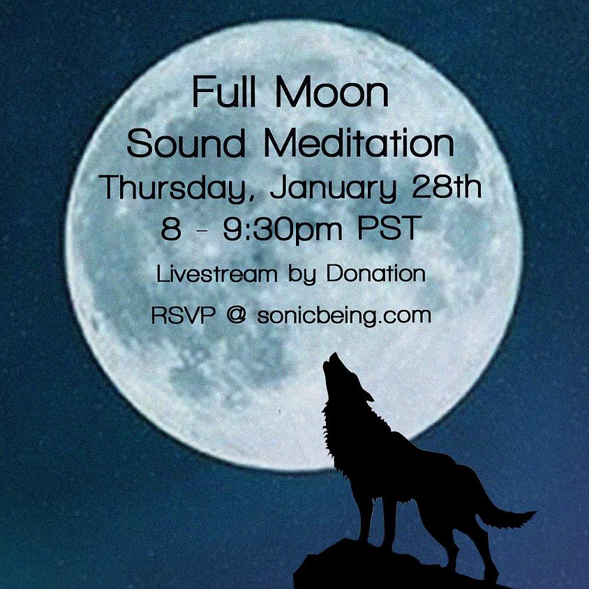 Full Moon Sound Meditation Livestream