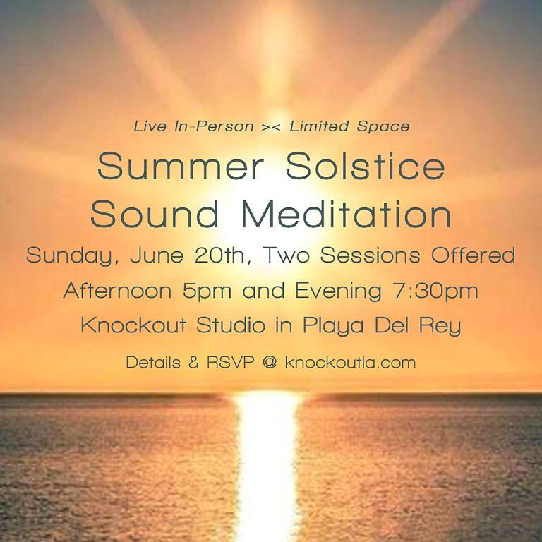 Summer Solstice Sound Meditation (Choose your time) 5pm & 7:30pm