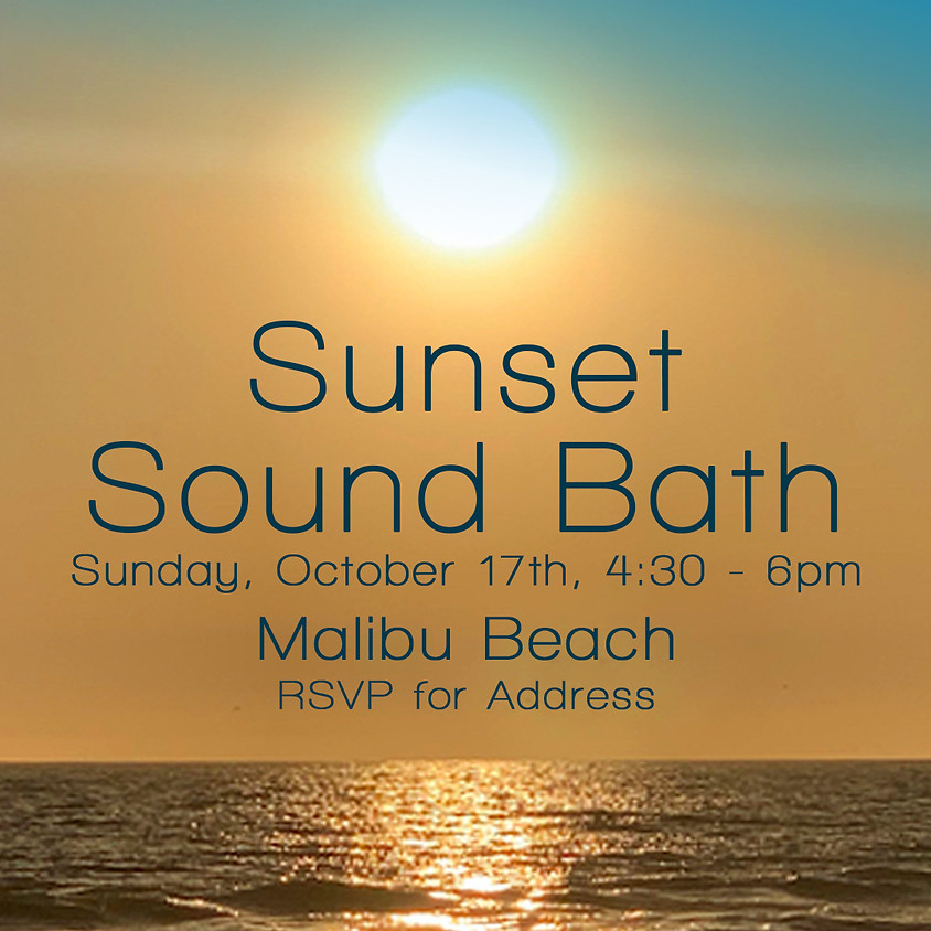 Sunset Sound Bath - Malibu Beach
