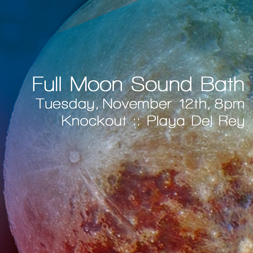SOLD OUT! Full Moon Sound Bath