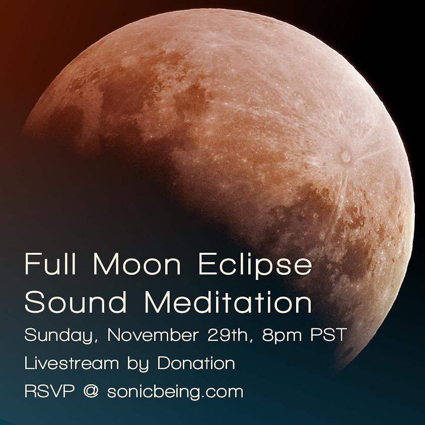 Livestream Full Moon Eclipse Sound Bath