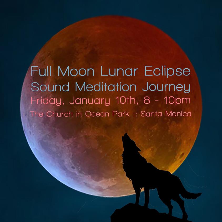 Sold Out! Full Moon Lunar Eclipse Sound Bath