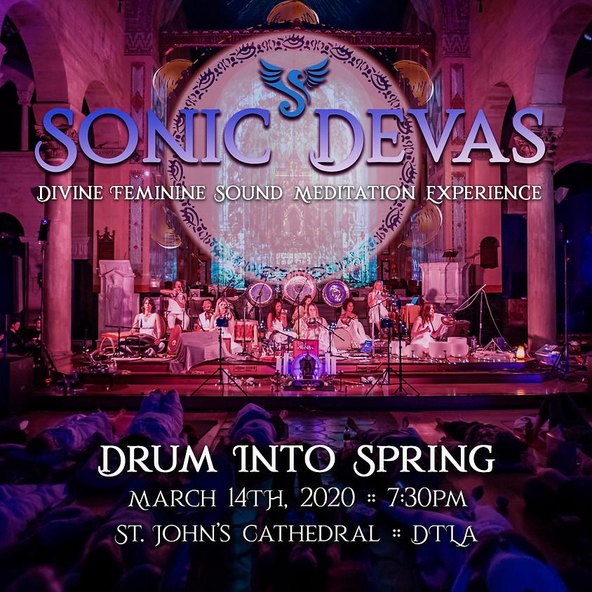 Postponed! Sonic Devas - Drum into Spring