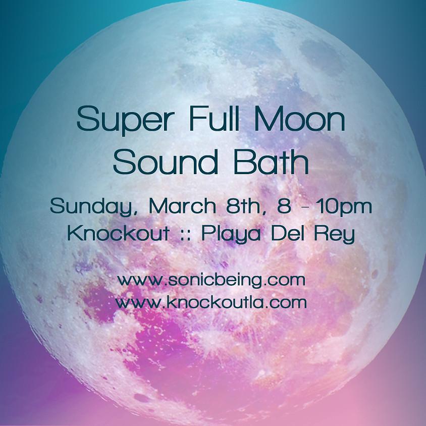 Super Full Moon Sound Bath