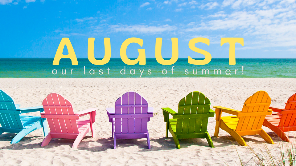 August Monthly Banner.png