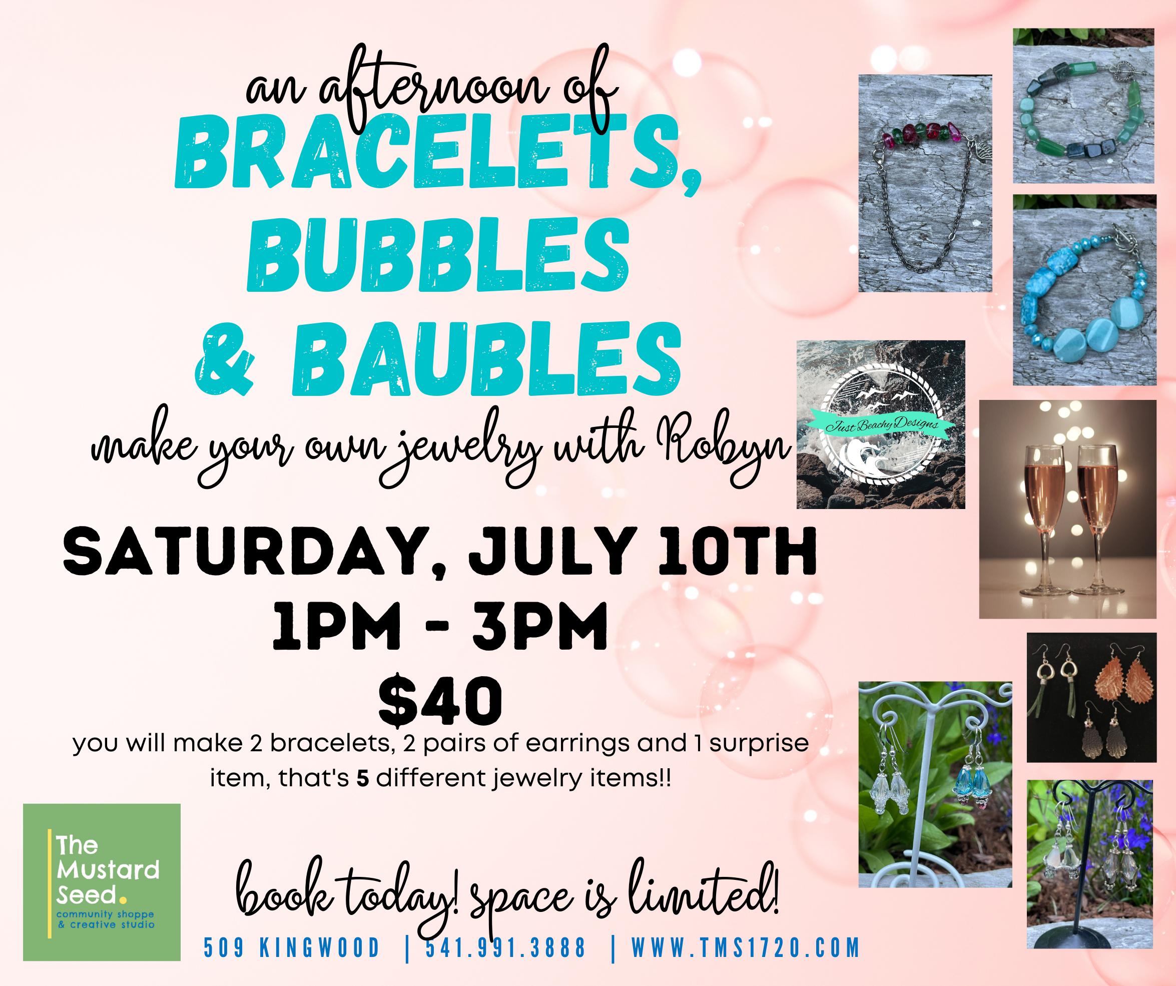 Bracelets, Bubbles & Baubles
