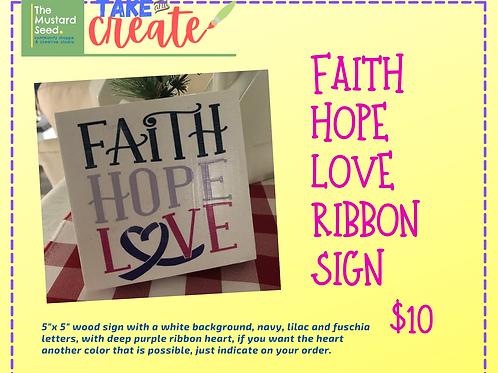 Faith Hope Love Ribbon wood sign