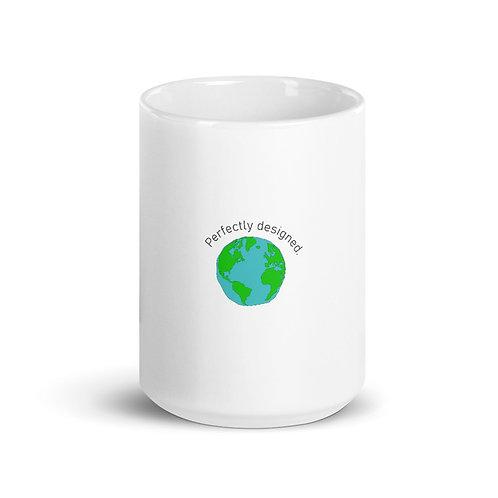 Perfectly designed WORLD. - Mug