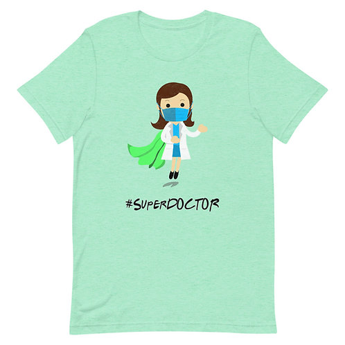#SuperDoctor. - Short-Sleeve Unisex T-Shirt