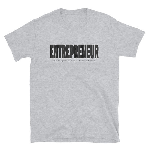 Entrepreneur. - Short-Sleeve Unisex T-Shirt