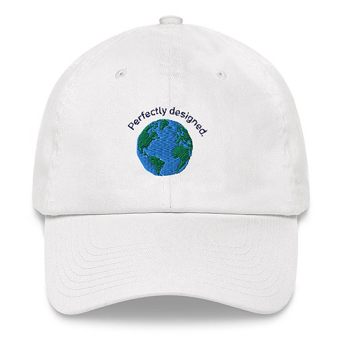 Perfectly designed. - Dad hat