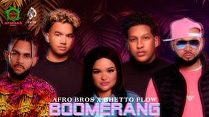 Afro Bros x Ghetto Flow - Boomerang